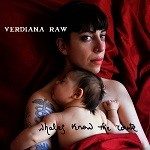 Verdiana Raw – Whales Know The Route
