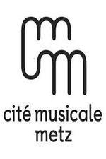 Cité Musicale Metz