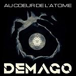 Demago – Au coeur de l'atome