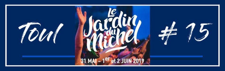 Le Jardin Du Michel 2019 - Toul (54)