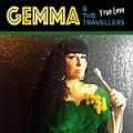 Gemma & The Travellers – True Love