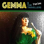 Gemma & The Travellers – True Love