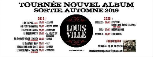 Louis Ville - Tournée 2019