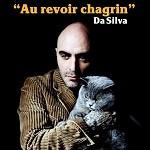Da Silva – Au revoir chagrin