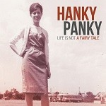 Hanky Panky – Life is not a fairy tale