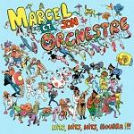 Marcel et son Orchestre – Hits, Hits, Hits, Hourra !!!