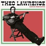 Theo Lawrence – Sauce Piquante