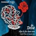 Emmanuel Tugny – Délie, Objet de plus haute vertu (d'après l'oeuvre de Maurice Scève)