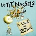 Les Tit'Nassels – Le live des 20 ans