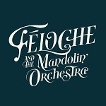 Féloche and the Mandoline Orchestra – Eponyme