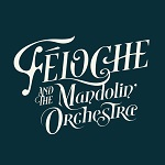 Féloche and the Mandoline Orchestra
