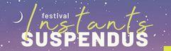 Festival Instants Suspendus 2021