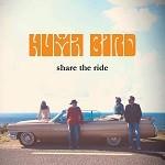 Huma Bird – Share the Ride